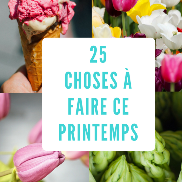25 choses à faire ce printemps - tulipes, cornet et asperges